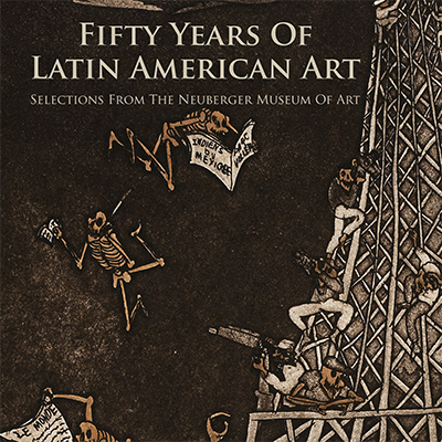 Neuberger Museum Presents 50 Years of Latin American Art