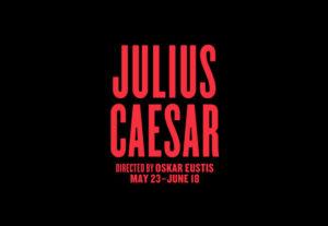 tdcomedy_julius_caesar_delacort Summer Theatre 2017