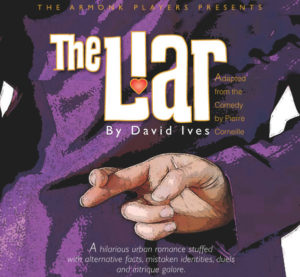 TDComedy_Armonk_Players_The Liar December Events: Take a break from the holidays